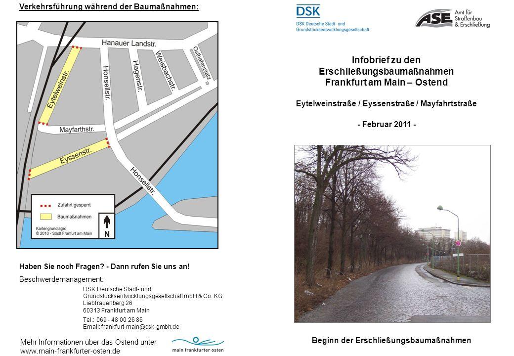 Liebe Anlieger, die Stadt Frankfurt am Main führt zur Verbesserung der Verkehrsinfrastruktur im Frankfurter Osten Baumaßnahmen zum Aus- und Neubau des Straßennetzes durch.