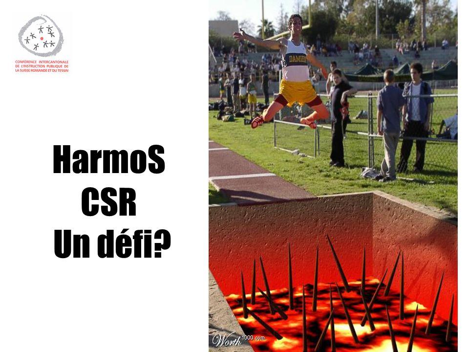 HarmoS CSR Un défi?