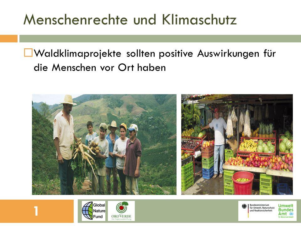 Menschenrechte und Klimaschutz Waldklimaprojekte sollten positive Auswirkungen für die Menschen vor Ort haben 1