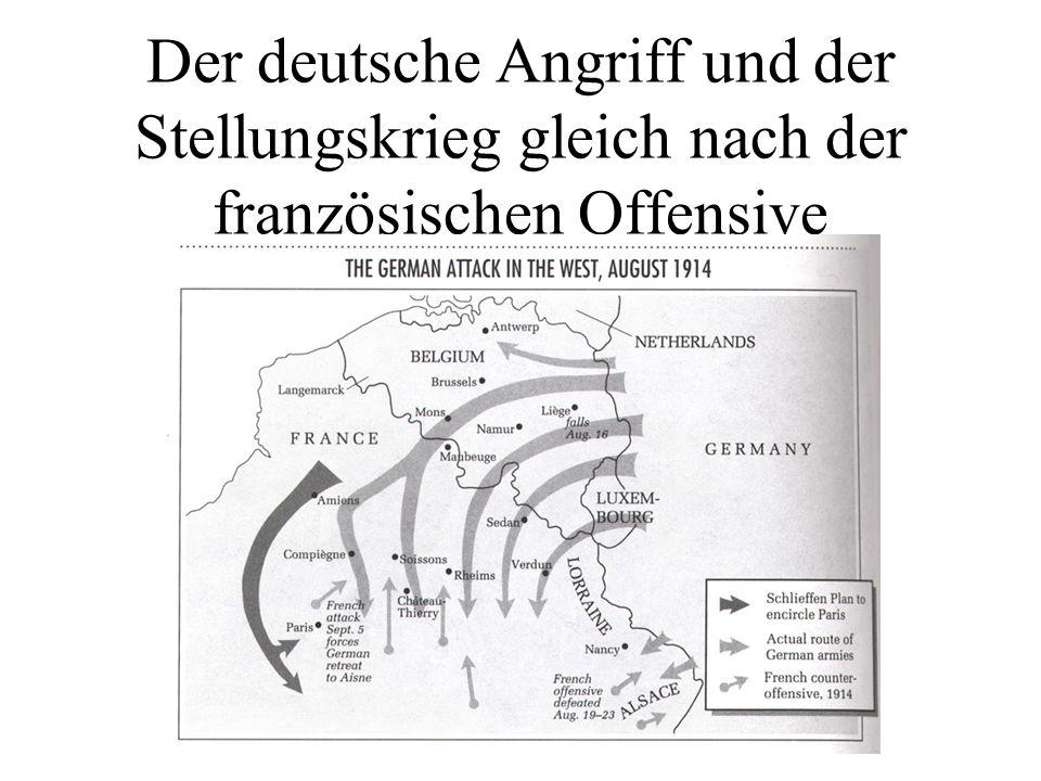 Der deutsche Angriff und der Stellungskrieg gleich nach der französischen Offensive