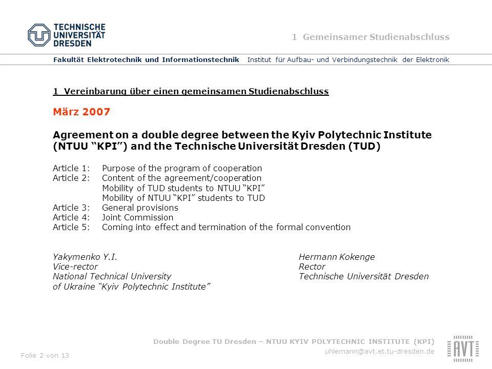 Fakultät Elektrotechnik und Informationstechnik Institut für Aufbau- und Verbindungstechnik der Elektronik Double Degree TU Dresden – NTUU KYIV POLYTE
