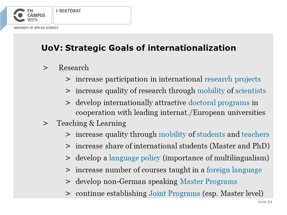 Seite 11 UoV: Strategic Goals of internationalization > Research > increase participation in international research projects > increase quality of res