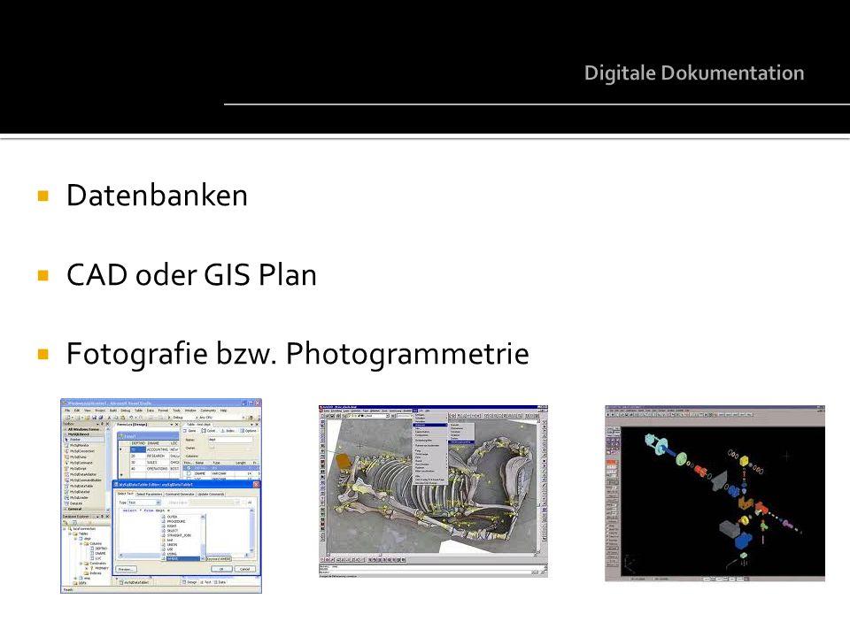 Datenbanken CAD oder GIS Plan Fotografie bzw. Photogrammetrie