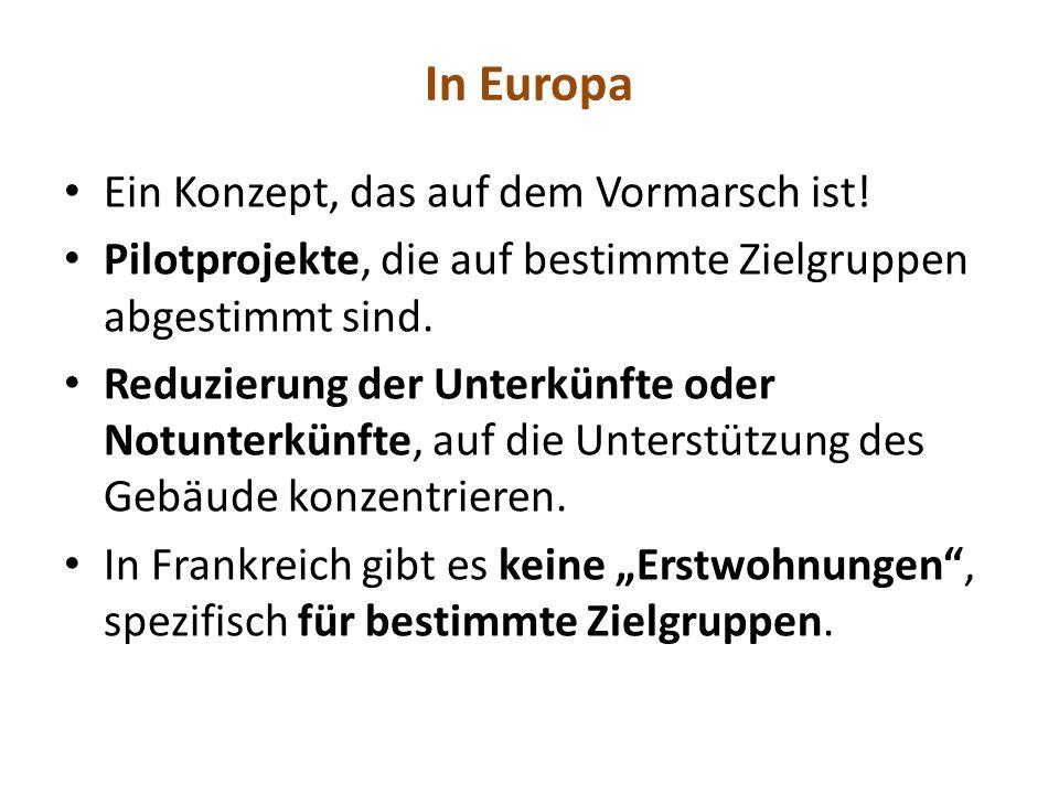 In Europa Ein Konzept, das auf dem Vormarsch ist.