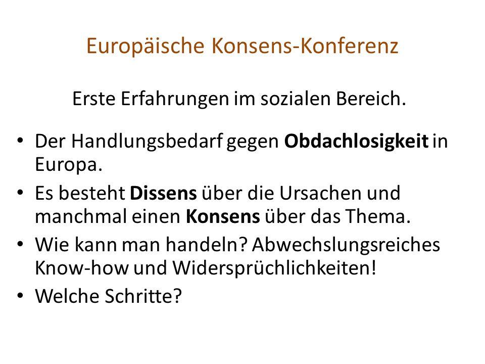 Europäische Konsens-Konferenz Erste Erfahrungen im sozialen Bereich.