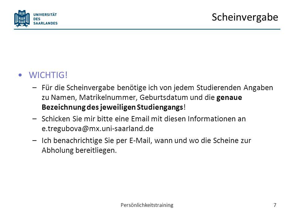 Heutiger Plan Rückmeldung alte Hausaufgabe Neue Hausaufgabe Scheinvergabe Lehrevaluation Durchführung Postkorb Persönlichkeitstraining8