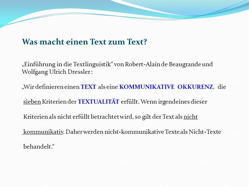 Was macht einen Text zum Text.