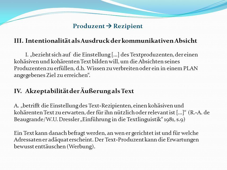 III.Intentionalität als Ausdruck der kommunikativen Absicht I.
