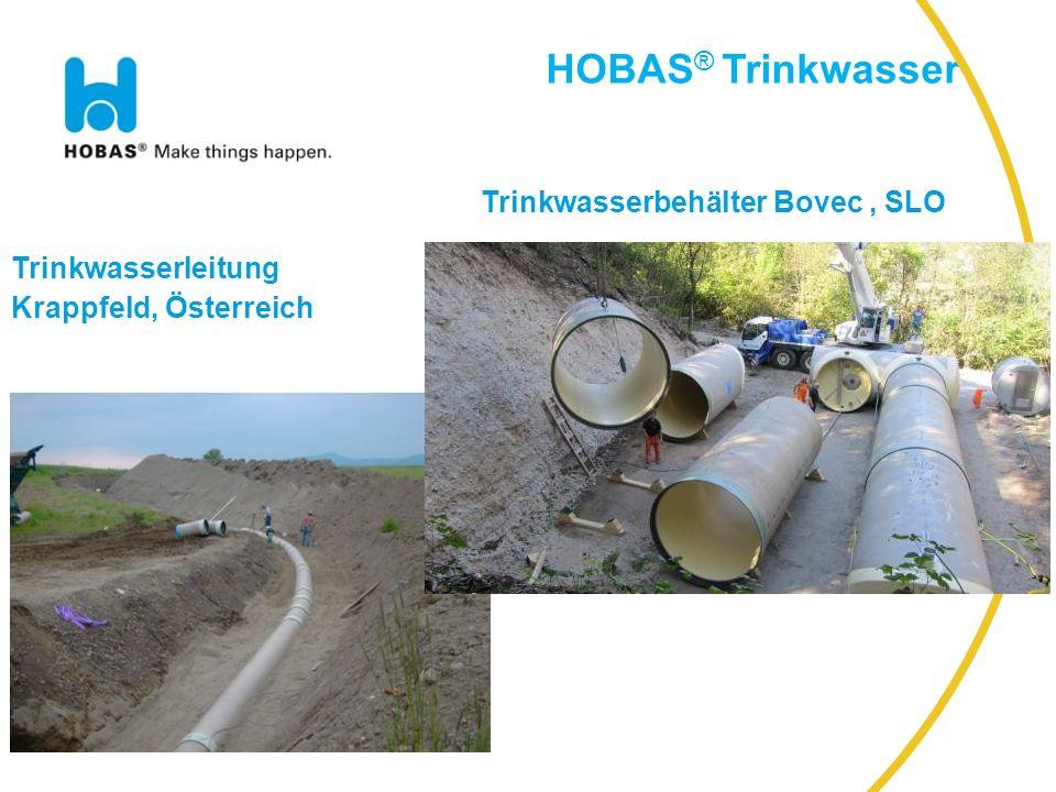 HOBAS Industrie HOBAS ® Trinkwasser Trinkwasserleitung Krappfeld, Österreich Trinkwasserbehälter Bovec, SLO