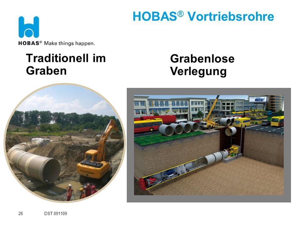DST 091109 26 Traditionell im Graben HOBAS ® Vortriebsrohre Grabenlose Verlegung