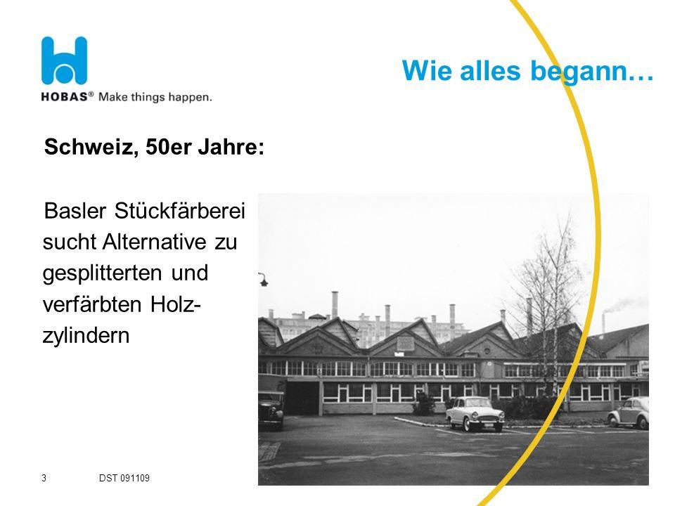Wie alles begann… Schweiz, 50er Jahre: Basler Stückfärberei sucht Alternative zu gesplitterten und verfärbten Holz- zylindern 3 DST 091109