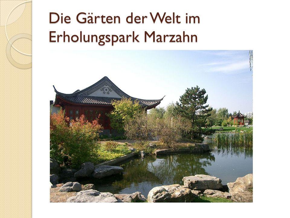 Die Gärten der Welt im Erholungspark Marzahn