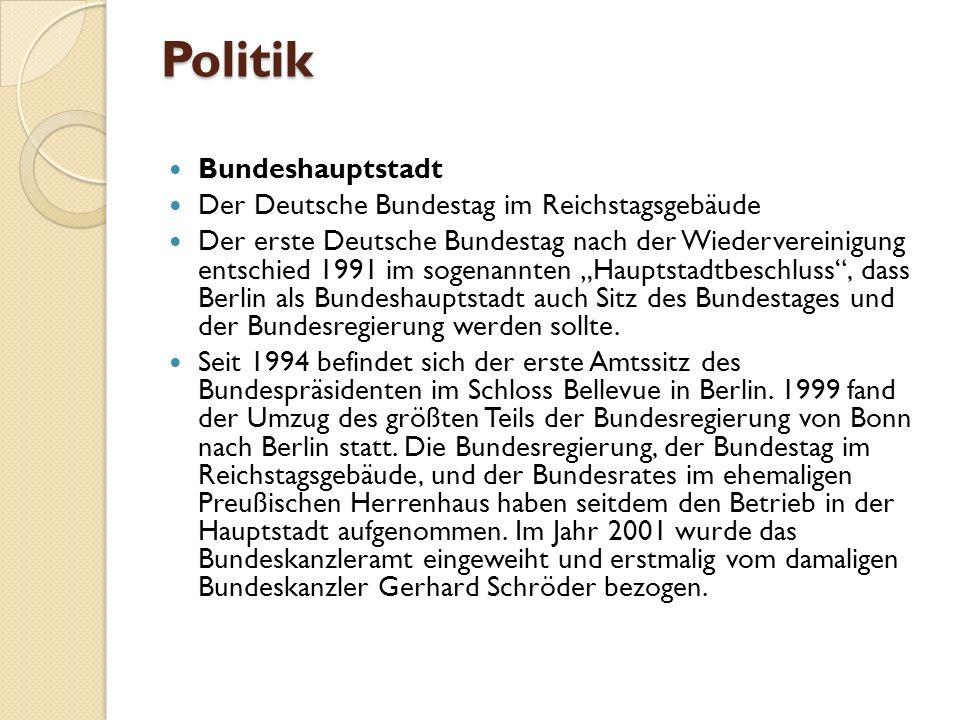 Politik Bundeshauptstadt Der Deutsche Bundestag im Reichstagsgebäude Der erste Deutsche Bundestag nach der Wiedervereinigung entschied 1991 im sogenannten Hauptstadtbeschluss, dass Berlin als Bundeshauptstadt auch Sitz des Bundestages und der Bundesregierung werden sollte.