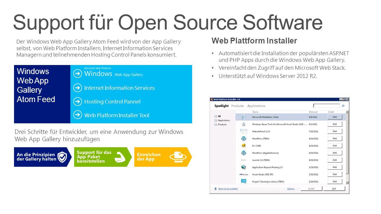 Web Plattform Installer Automatisiert die Installation der populärsten ASP.NET und PHP Apps durch die Windows Web App Gallery.