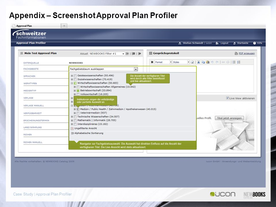 Case Study | Approval Plan Profiler Appendix – Screenshot Approval Plan Profiler