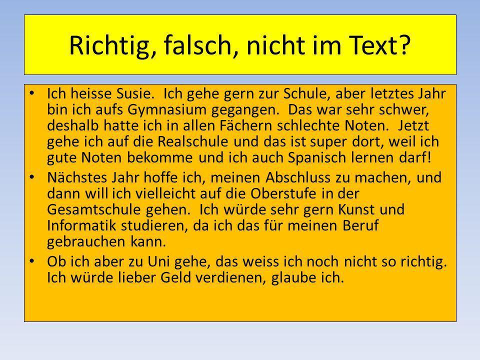 Mittwoch, den 27. November 2013 Lernziel: understand future tense information about school; start to use future tense. Startaktivität: Answer the ques