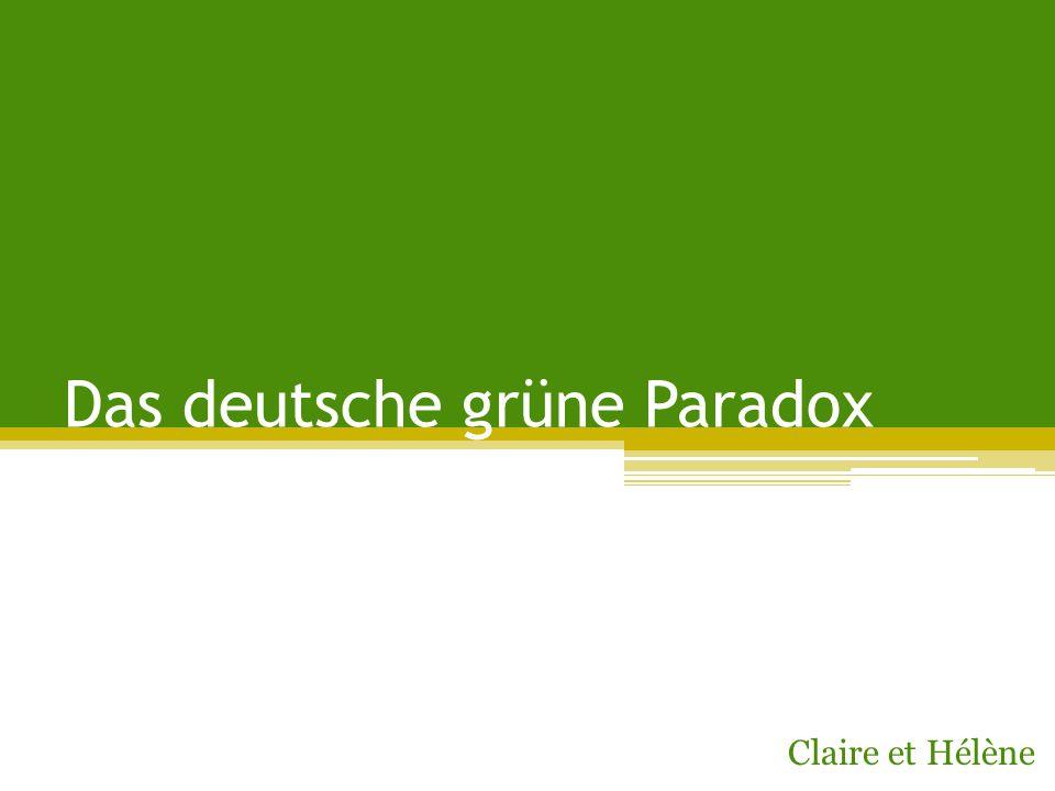 Das deutsche grüne Paradox Claire et Hélène