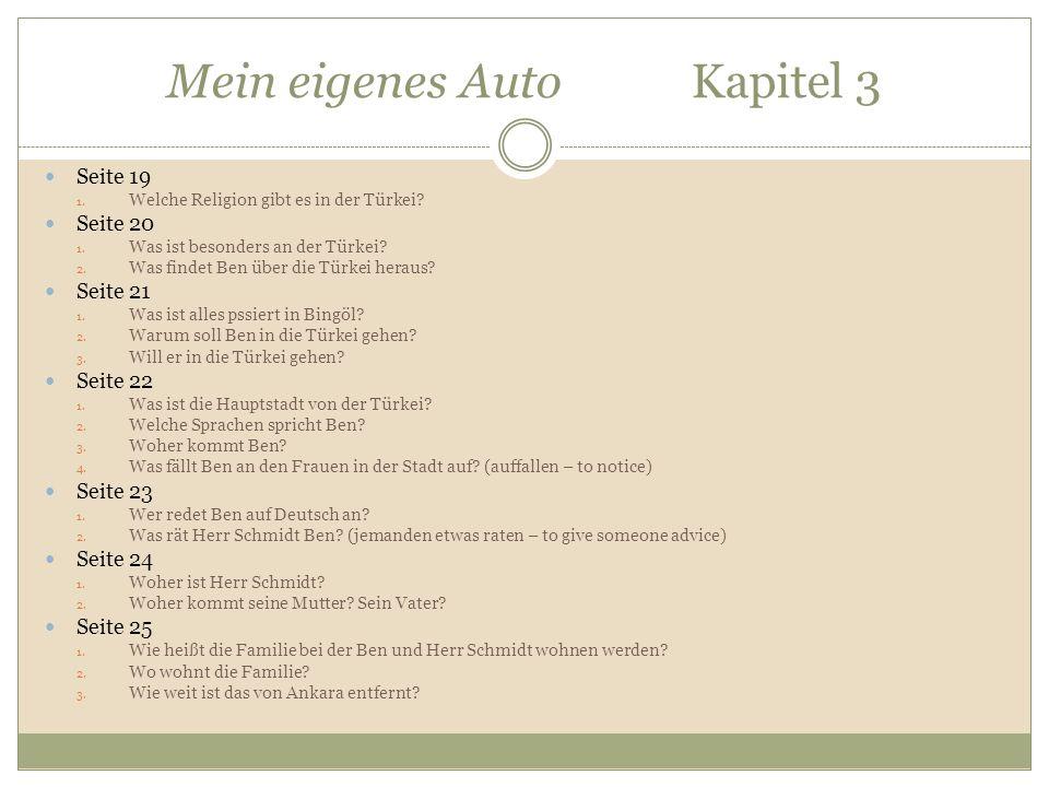 Mein eigenes Auto Kapitel 3 Seite 19 1. Welche Religion gibt es in der Türkei.