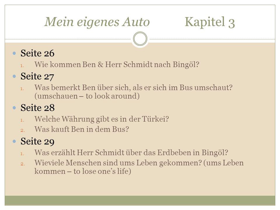 Mein eigenes Auto Kapitel 3 Seite 26 1. Wie kommen Ben & Herr Schmidt nach Bingöl.