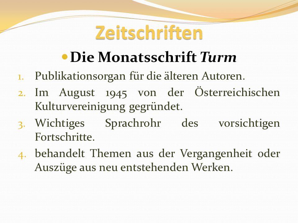 Zeitschriften Die Monatsschrift Turm 1.Publikationsorgan für die älteren Autoren.