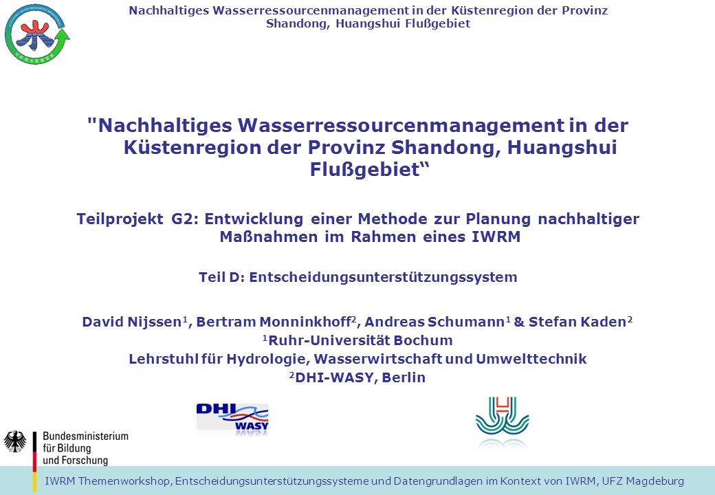 IWRM Themenworkshop, Entscheidungsunterstützungssysteme und Datengrundlagen im Kontext von IWRM, UFZ Magdeburg Nachhaltiges Wasserressourcenmanagement