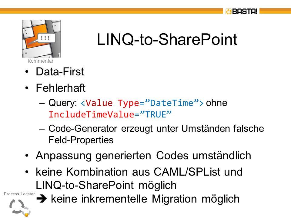 K Kommentar LINQ-to-SharePoint Data-First Fehlerhaft –Query: ohne IncludeTimeValue=TRUE –Code-Generator erzeugt unter Umständen falsche Feld-Propertie