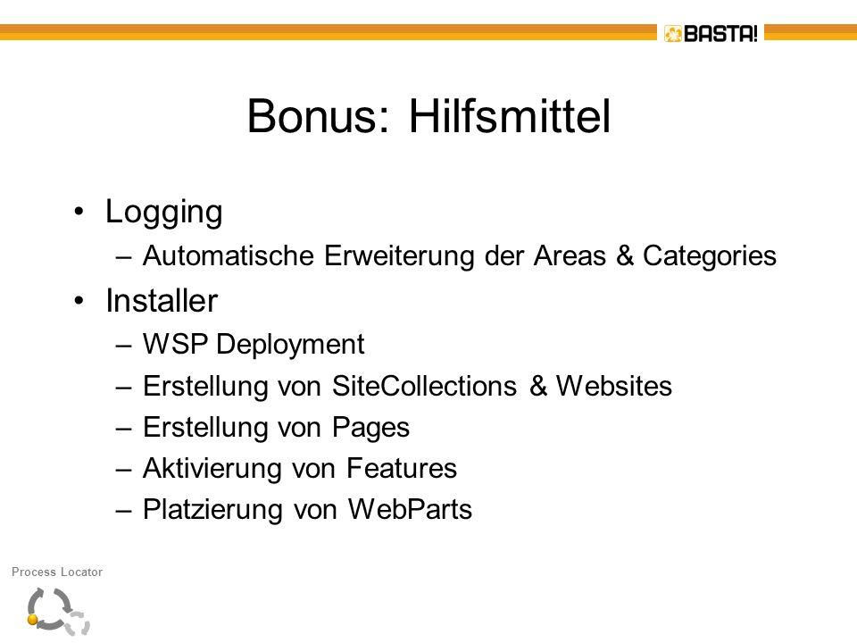 Bonus: Hilfsmittel Logging –Automatische Erweiterung der Areas & Categories Installer –WSP Deployment –Erstellung von SiteCollections & Websites –Erst
