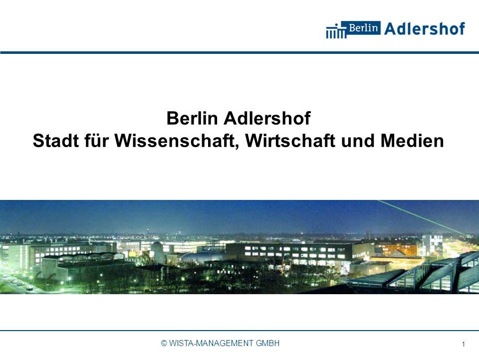 Berlin Adlershof Stadt für Wissenschaft, Wirtschaft und Medien 1 © WISTA-MANAGEMENT GMBH
