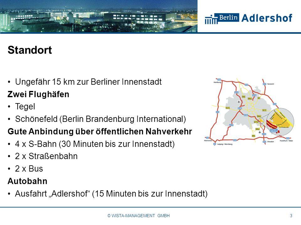 Standort Ungefähr 15 km zur Berliner Innenstadt Zwei Flughäfen Tegel Schönefeld (Berlin Brandenburg International) Gute Anbindung über öffentlichen Na