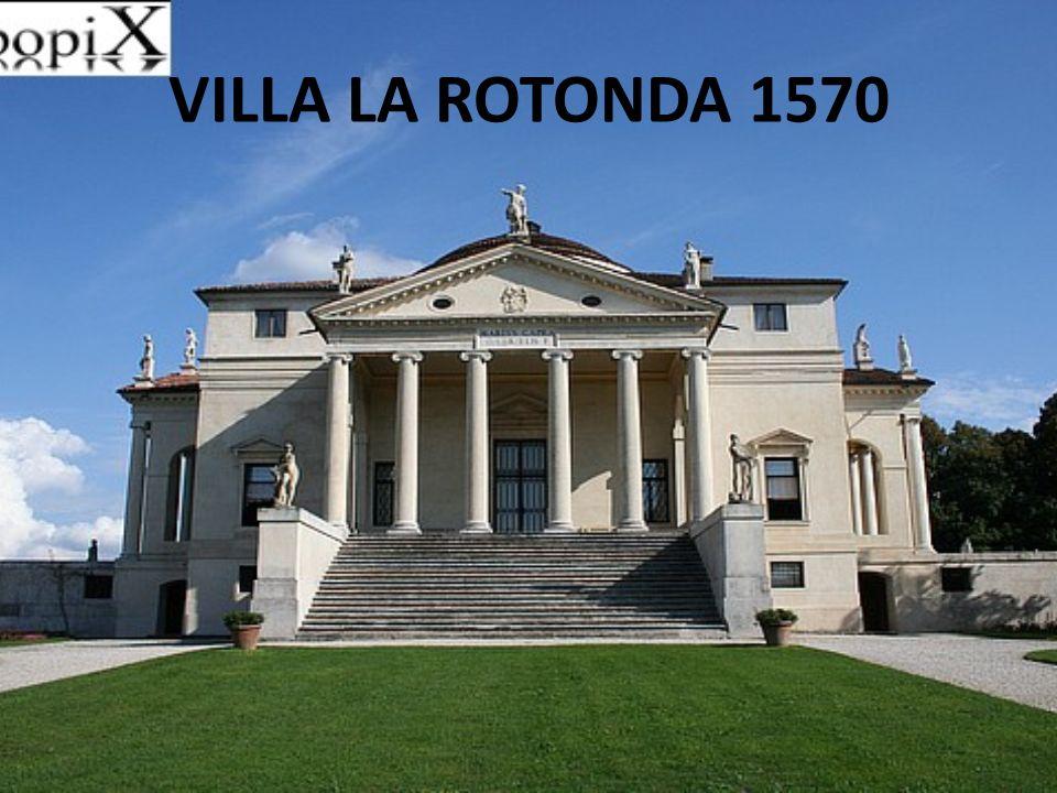 VILLA LA ROTONDA 1570