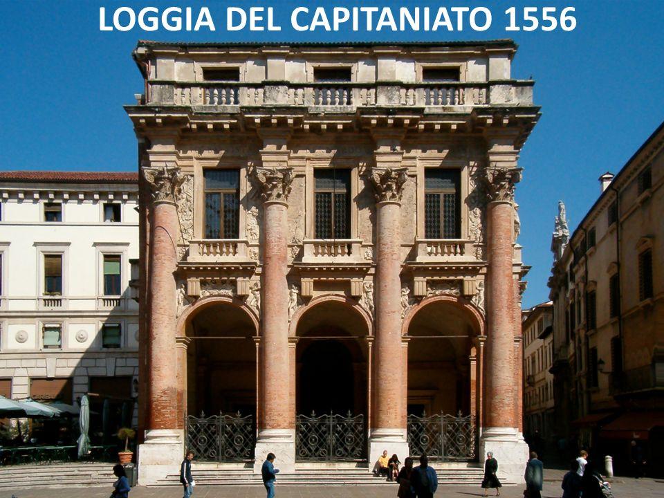 LOGGIA DEL CAPITANIATO 1556