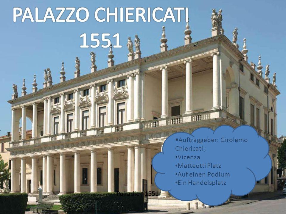 Palladio, 1551 Auftraggeber: Girolamo Chiericati ; Vicenza Matteotti Platz Auf einen Podium Ein Handelsplatz