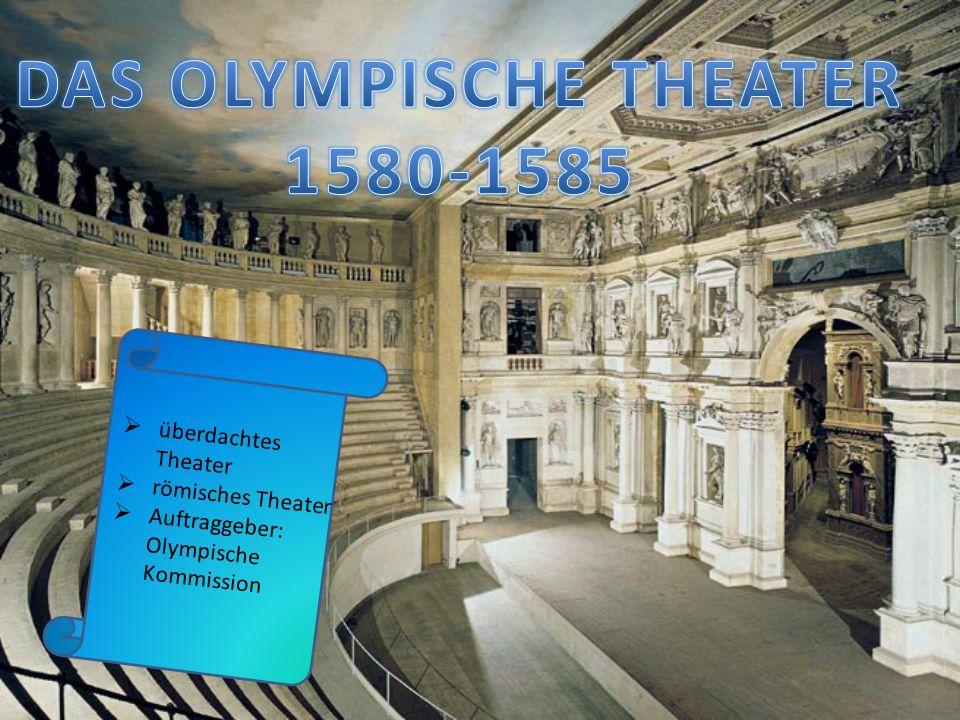 überdachtes Theater römisches Theater Auftraggeber: Olympische Kommission