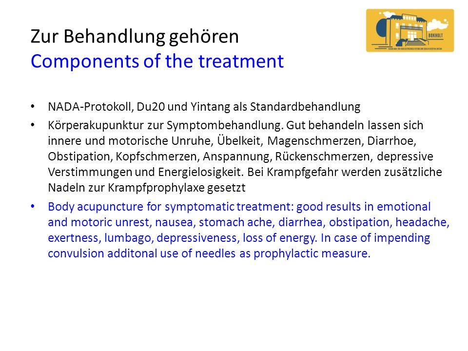 Zur Behandlung gehören Components of the treatment NADA-Protokoll, Du20 und Yintang als Standardbehandlung Körperakupunktur zur Symptombehandlung. Gut
