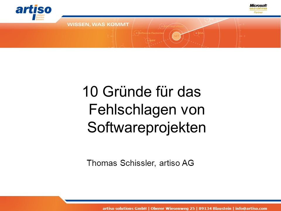 artiso solutions GmbH | Oberer Wiesenweg 25 | 89134 Blaustein | info@artiso.com 4 Fehlendes Projekt- Controlling