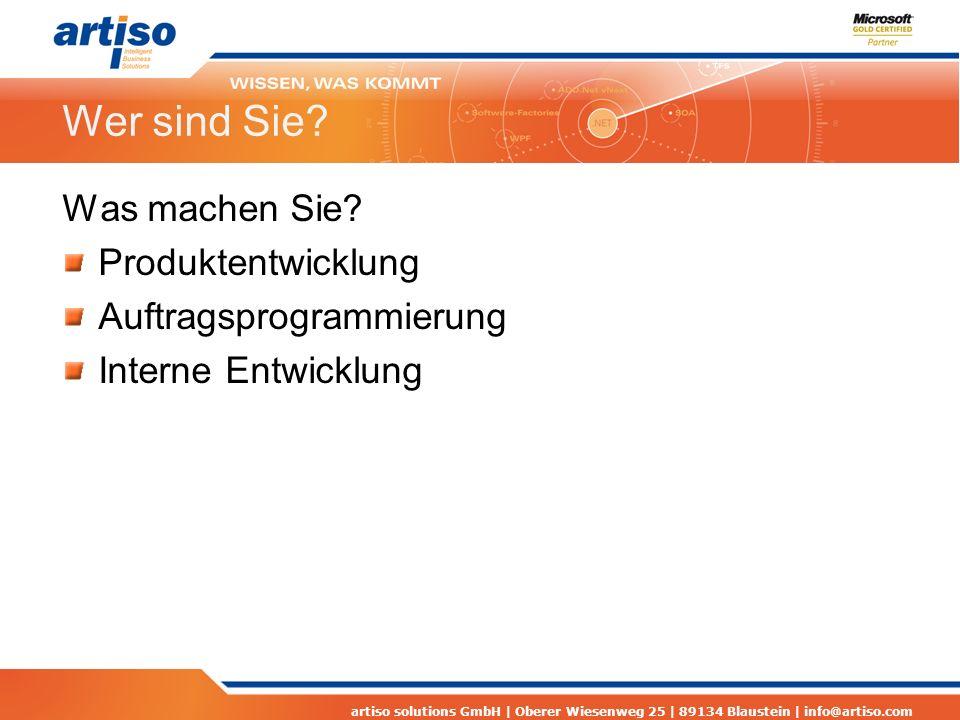 artiso solutions GmbH | Oberer Wiesenweg 25 | 89134 Blaustein | info@artiso.com Kommunikation Tester Entwickler