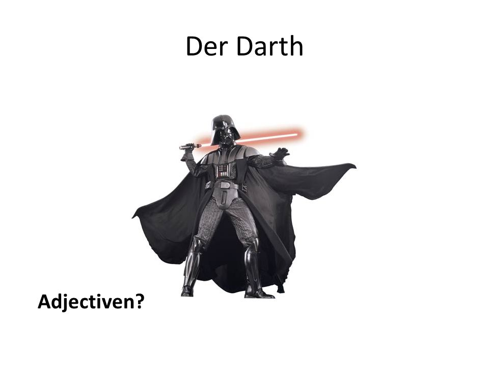 Der Darth Adjectiven