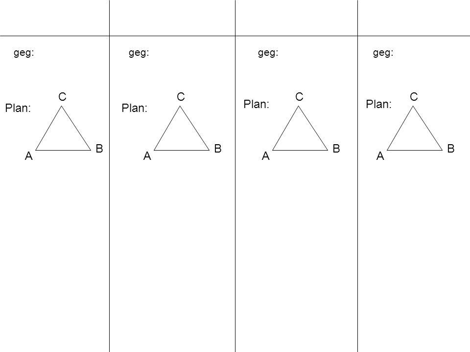geg: A B C A B C A B C A B C Plan: