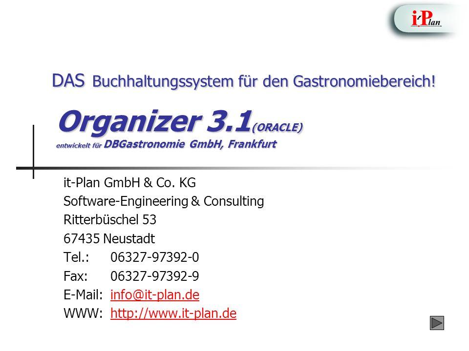 Einführung Aufgrund der Zufriedenheit der Deutschen Bahn Gastronomie mit der Vorgängerversion, beauftragte sie die it-Plan GmbH & Co.