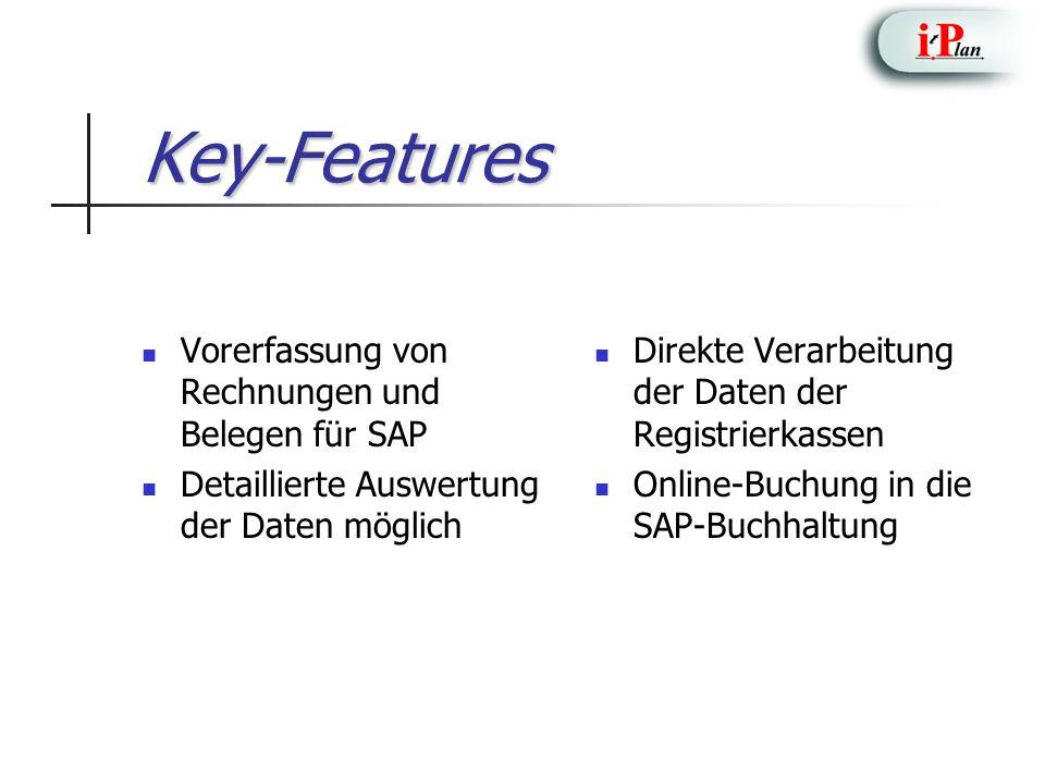 Key-Features Vorerfassung von Rechnungen und Belegen für SAP Detaillierte Auswertung der Daten möglich Direkte Verarbeitung der Daten der Registrierka
