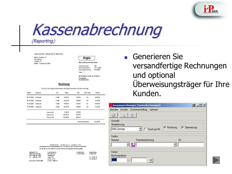 Kassenabrechnung (Reporting) Generieren Sie versandfertige Rechnungen und optional Überweisungsträger für Ihre Kunden.