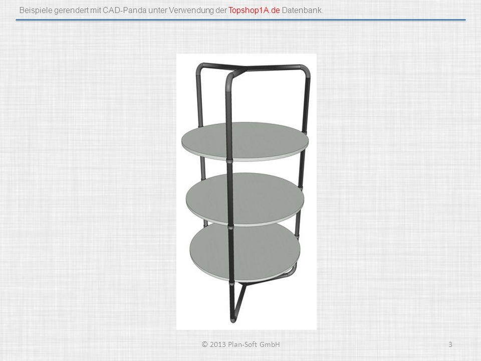 Beispiele gerendert mit CAD-Panda unter Verwendung der Topshop1A.de Datenbank. © 2013 Plan-Soft GmbH3