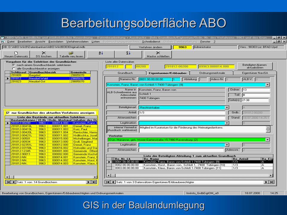 GIS in der Baulandumlegung Bearbeitungsoberfläche ABO