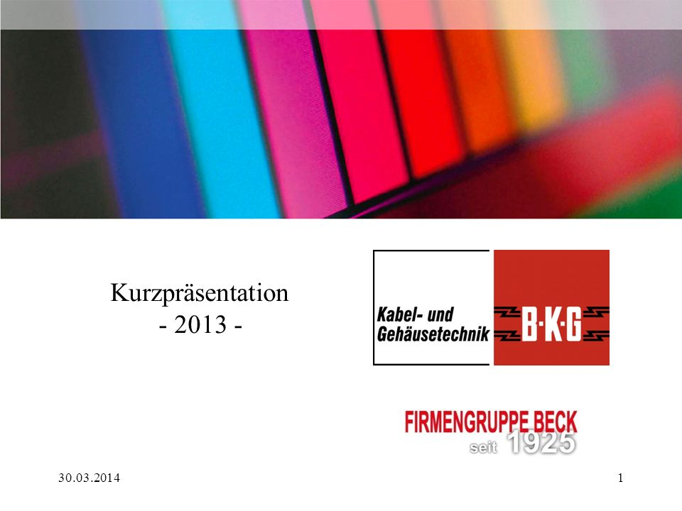 Kurzpräsentation - 2013 - 30.03.20141