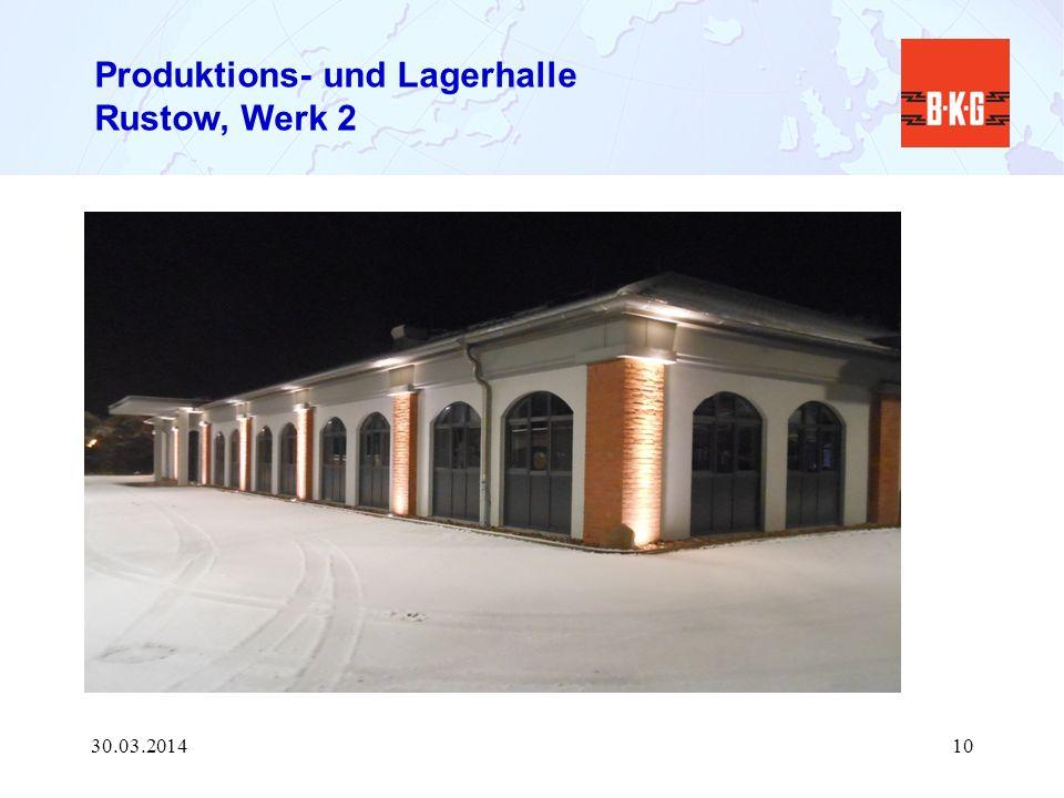 Produktions- und Lagerhalle Rustow, Werk 2 30.03.201410