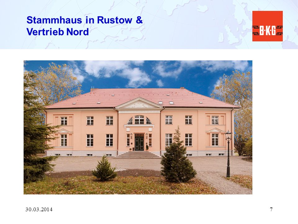 Stammhaus in Rustow & Vertrieb Nord 30.03.20147