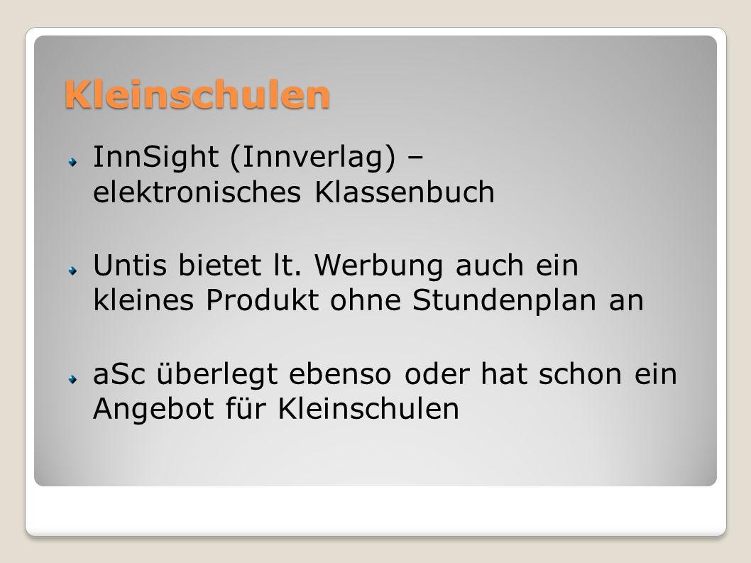 Kleinschulen InnSight (Innverlag) – elektronisches Klassenbuch Untis bietet lt.