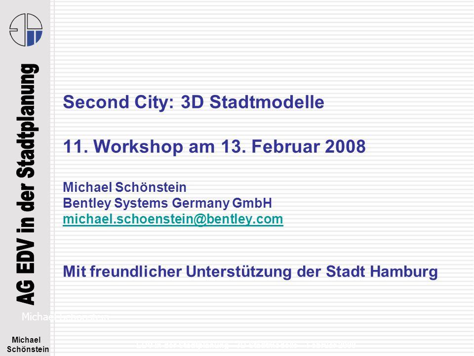 Michael Schönstein EDV in der Stadtplanung - 3D Stadtmodelle – Februar 2008 CityGML Austausch – CAD MicroStation