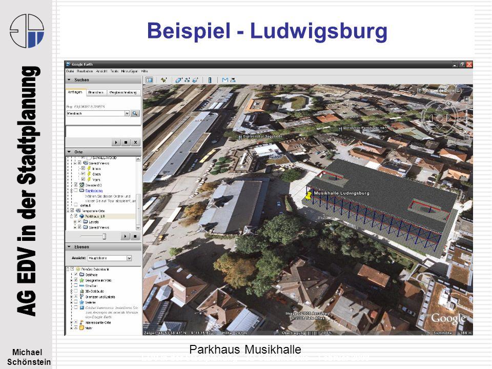 Michael Schönstein EDV in der Stadtplanung - 3D Stadtmodelle – Februar 2008 Beispiel - Ludwigsburg Parkhaus Musikhalle