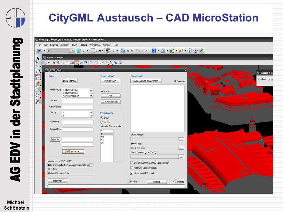 Michael Schönstein EDV in der Stadtplanung - 3D Stadtmodelle – Februar 2008 CityGML bei 3D Stadtmodellen Austausch über WFS-WCS –XML-Standard (CityGML) LOD1 & LOD2 SQD optional Integration mit DGM